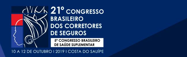 21º Congresso de Corretores de Seguros e 5º Congresso Brasileiro de Saúde Suplementar