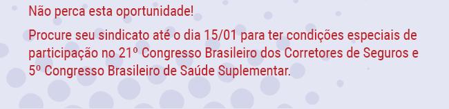 e 5º Congresso Brasileiro de Saúde Suplementar.